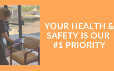 Your Health & Safety Is Our #1 Priority